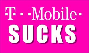 T-Mobile Sucks